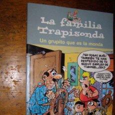 Cómics: LA FAMILIA TRAPISONDA. Lote 40304270