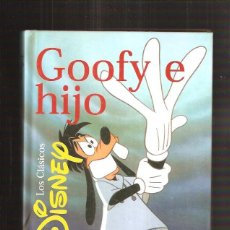 Cómics: GOOFY E HIJO. Lote 40334594