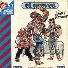Cómics: EL JUEVES - JHONNY ROQUETA (TODOS 1ª EPOCA, DESCATALOGADOS). Lote 20742930