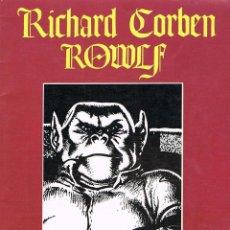 Cómics: ROWLF POR RICHARD CORBEN. Lote 40611876
