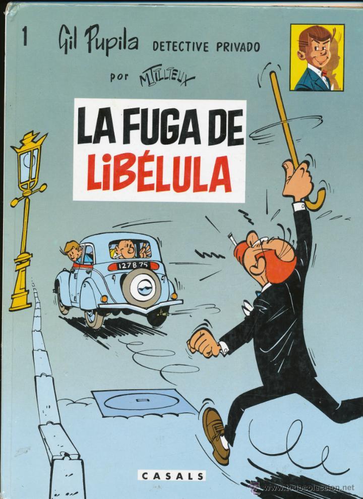 CÓMIC. LA FUGA DE LIBÉLULA. GIL PUPILA DETECTIVE PRIVADO (Tebeos y Comics - Comics otras Editoriales Actuales)