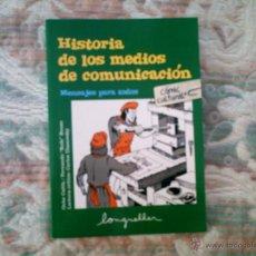 Cómics: HISTORIA DE LOS MEDIOS DE COMUNICACION (COMIC CULTURAL), DE VARIOS AUTORES (EDIT. LONGSELLER). Lote 40884322