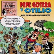 Cómics: PEPE GOTERA Y OTILIO - DOS CURRANTES DELIRANTES - EL MEJOR IBAÑEZ 4 - ED. PRIMERA PLANA 1999. Lote 41069718