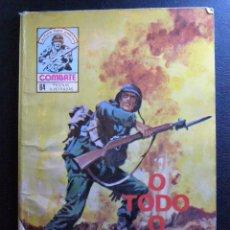 Cómics: COMIC - O TODO O NADA - COLECCION COMBATE Nº 226 - TEBEO BÉLICO - LECTURA PARA JOVENES - . Lote 41123466