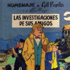 Cómics: HOMENAJE A GIL PUPILA Y A MILLIEUX LAS INVESTIGACIONES DE SUS AMIGOS - CJ26. Lote 41142314