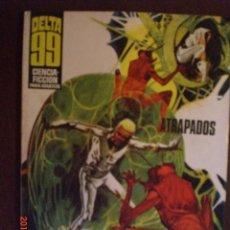 Cómics: DELTA 99 Nº 11 CIENCIA FICCION - ATRAPADOS. Lote 173111175