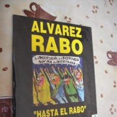 Cómics: ALVAREZ RABO HASTA EL RABO COLECCION TMEO17. Lote 40903480