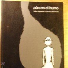 Cómics: AÚN EN EL HUMO - PONENT MON. Lote 41515129