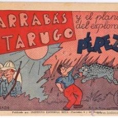 Cómics: AVENTURAS DE BARRABÁS Y TARUGO. 2ª JORNADA. EL PLANO DEL EXPLORADOR PEREZ. ED. REUS (RF.MA)C/24. Lote 41525943