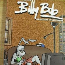 Cómics: BILLY BOB - BUSCANDO PIEDRAS CON LAS QUE TROPEZAR. Lote 41595223