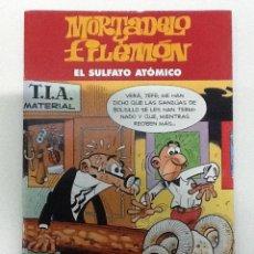 Cómics: MORTADELO Y FILEMÓN - EL SULFATO ATÓMICO. Lote 41684612