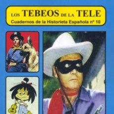Cómics: TEBEOS DE LA TELE. LLANERO SOLITARIO, TELERÍN, BONANZA ... CUADERNOS DE LA HISTORIETA ESPAÑOLA. Lote 57017825