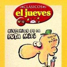 Cómics: HISTORIAS DE LA PUTA MILI - IVÀ - CLÁSICOS EL JUEVES - 2006. Lote 47123764