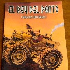 Cómics: COMIC EL REY DEL PONTO. DE LOURENÇO MUTARELLI. NOVELA GRAFICA. Lote 42611441