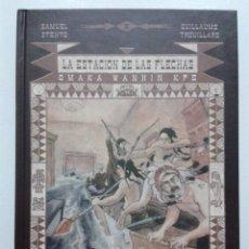 Cómics: LA ESTACION DE LAS FLECHAS: OMAKA WANHIN KPE - STENTO & TRQUILLARD - EDICIONES SINSENTIDO - 2009. Lote 42657736
