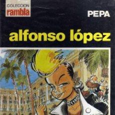 Cómics: PEPA - ALFONSO LÓPEZ COLECCIÓN RAMBLA - CJ86. Lote 42786129
