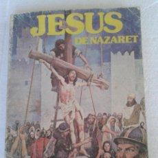 Cómics: JESUS DE NAZARET EN COMIC EDICIONES ACTUALES AÑO 1976. Lote 42876734