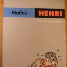 Cómics: HENRI , HIJO DE SUS PADRES. Lote 42916263