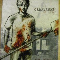 Cómics: CARAVANAS – MARK KNEECE - NORMA 2006. Lote 42916298