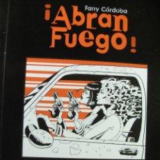 Cómics: ABRAN FUEGO ! - FANY CORDOBA. Lote 42933475