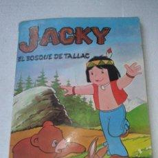Cómics: JACKY - EL BOSQUE DE TALLAC - COMIC COLOR - JAIMES LIBROS 1979. Lote 42937834