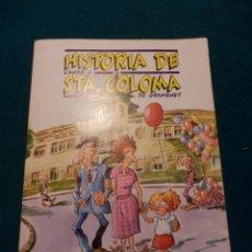 Comics: HISTÒRIA DE L'ANNA A STA. COLOMA DE GRAMANET - CÒMIC EN CATALÀ DE JOAN ALIU - EQUIPO BUTIFARRA. Lote 43006972
