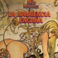 Cómics: LA APARIENCIA ENGAÑA - MILO MANARA - CJ48. Lote 43056608