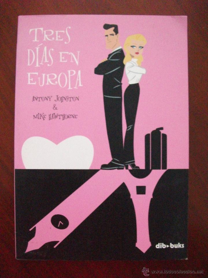 TRES DIAS EN EUROPA EDITA DIB BUKS (Tebeos y Comics - Comics otras Editoriales Actuales)
