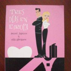 Cómics: TRES DIAS EN EUROPA EDITA DIB BUKS. Lote 43058528