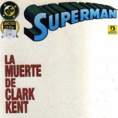 Cómics: SUPERMAN - LA MUERTE DE CLARK KENT - CJ104. Lote 43094482
