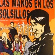 Cómics: LAS MANOS EN LOS BOLSILLOS - DE PONENT - - PAYPAL SIN RECARGO. Lote 43243302