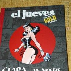 Cómics: TEBEOS-COMICS CANDY - EL JUEVES - CLARA DE NOCHE - 2008 - 1ª EDICION DE LUJO *BB99. Lote 43282599