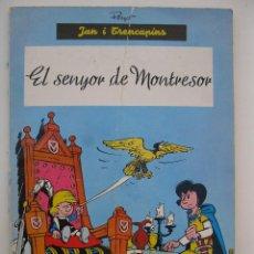 Cómics: JAN I TRENCAPINS - EL SENYOR DE MONTRESOR - PEYO - LLIBRES ANXANETA - EN CATALÁN - AÑO 1965.. Lote 43294324