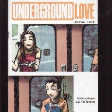 Cómics: UNDERGROUND LOVE / J.M. KEN NIIMURA. Lote 43718784