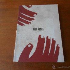 Cómics: COMIC: DIEZ DEDOS (VARIOS AUTORES) NOVELA GRAFICA EDITORIAL DIB-BUKS. Lote 43872930