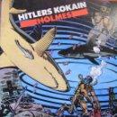 Cómics: HITLERS KOKAIN - HOLMES - HISTORIAS COMPLETAS EL VIBORA 12. Lote 115031595