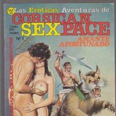 Cómics: CORSICAN SEXPACE 1 - AMANTE AFORTUNADO / BESAME MIENTRAS ME MATAS. COMIC EROTICO SAX. Lote 44132787