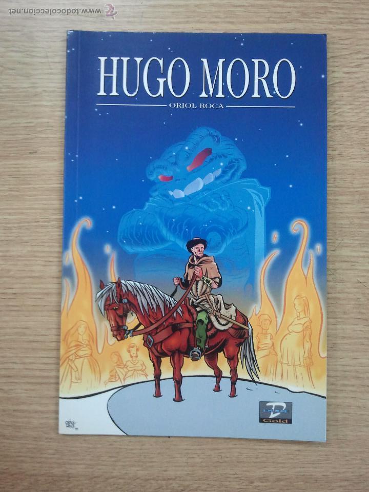 HUGO MORO (DUDE GOLD #13) (ORIOL ROCA) (Tebeos y Comics - Comics otras Editoriales Actuales)
