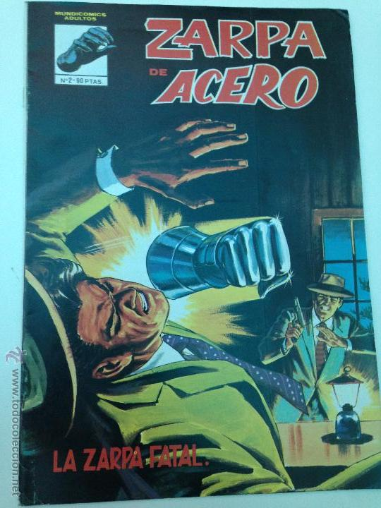 ZARPA DE ACERO - NÚMERO 2 - LA ZARPA FATAL - 1981 (Tebeos y Comics Pendientes de Clasificar)