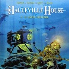 Cómics: HAUTEVILLE HOUSE 3. EL BARCO FANTASMA (IO EDICIONS). Lote 44867781