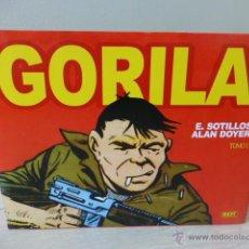 Cómics: GORILA 1 (HAZAÑAS BÉLICAS), DE EUGENIO SOTILLOS Y ALAN DOYER. EDT. Lote 44947925