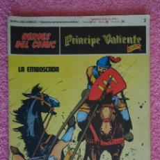 Cómics: PRINCIPE VALIENTE 2 EDICIONES BURU LAN 1972 HEROES DEL COMIC LA EMBOSCADA HAL FOSTER. Lote 45009342