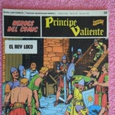 Cómics: PRINCIPE VALIENTE 30 EDICIONES BURU LAN 1972 HEROES DEL COMIC EL REY LOCO HAL FOSTER. Lote 45009568