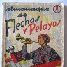 Cómics: ALMANAQUE DE FLECHAS Y PELAYOS. SEMANARIO INFANTIL 1939.. Lote 45033262