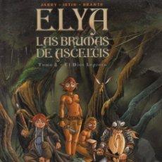 Cómics: ELYA LAS BRUMAS DE ASCELTICS - TOMO 2 EL DIOS LEPROSO - ALBUM TAPA DURA - ROSELL. Lote 45094772