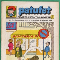 Cómics: COMIC - PATUFET - Nº 27 - REVISTA INFANTIL I JUVENIL - AÑO 1969 - . Lote 45289803