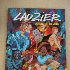 Comics : COMICS DE AUTOR. LAUZIER EN COSAS DE LA VIDA Nº 1 RUSTICA GRAN FORMATO. Lote 45439684