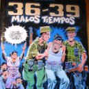 Cómics: MALOS TIEMPOS 36-39 - CARLOS GIMÉNEZ.. Lote 45472156