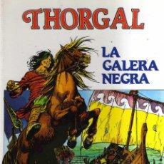 Cómics: THORGAL - LA GALERA NEGRA - ROSINSKI, VAN HAMME - CJ148. Lote 45613322