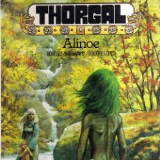 Cómics: THORGAL - ALINOE - ROSINSKI, VAN HAMME - CJ148. Lote 45613428